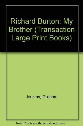 9781850892717: Richard Burton My Brother (Transaction Large Print Books)