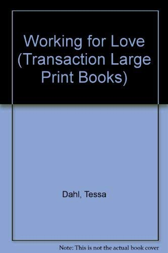 9781850893196: Working for Love (Transaction Large Print Books)