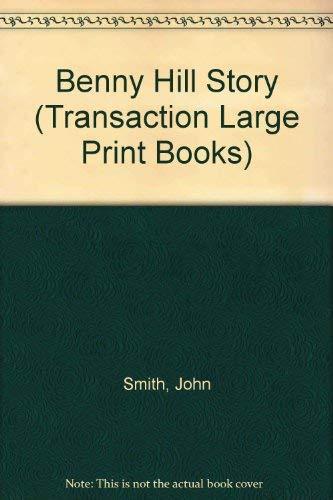 9781850893264: Benny Hill Story (Transaction Large Print Books)