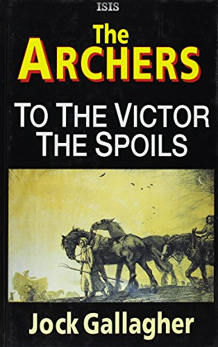 To the Victor the Spoils (1850893845) by Gallagher, Jock