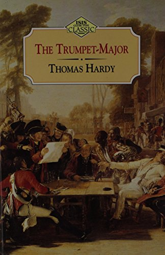 9781850893875: The Trumpet-Major (Clear Type Classics)