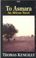 9781850894094: To Asmara: A Novel of Africa (Isis (Hardcover Large Print))