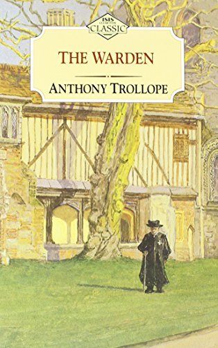 The Warden (ISIS Large Print): Trollope, Anthony