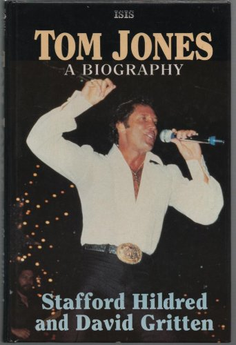 9781850894865: Tom Jones: A Biography