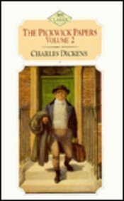 The Pickwick Papers: v.2: Vol 2 (ISIS: Dickens, Charles
