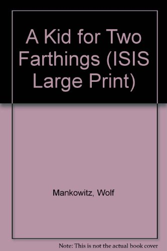 9781850895497: A Kid for Two Farthings (ISIS Large Print)