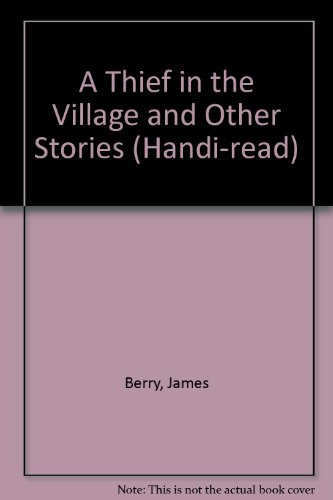 James Berry 9781850899716 A Thief In The Village And Other Stories Handi Read