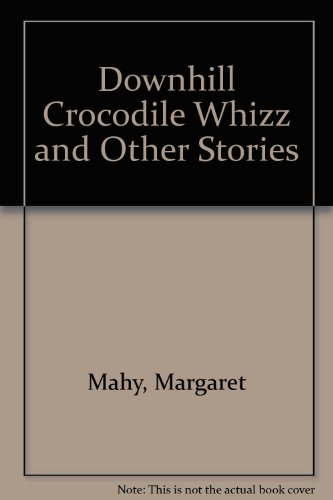 9781850899839: Downhill Crocodile Whizz and Other Stories