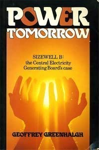 9781850911739: Power Tomorrow: Sizewell B - The Central Electricity Generating Board's Case
