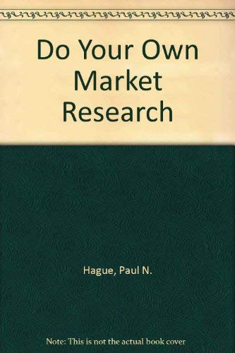 9781850913245: Do Your Own Market Research