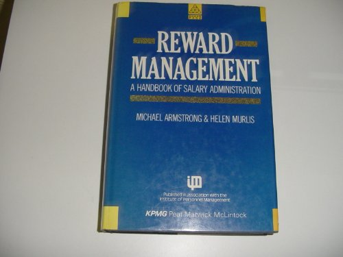 9781850913351: Reward Management: A Handbook of Salary Administration