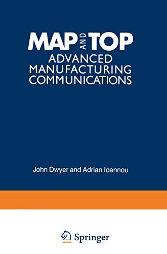 9781850913559: MAP and TOP: Advanced Manufacturing Communications