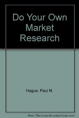 9781850914969: Do Your Own Market Research