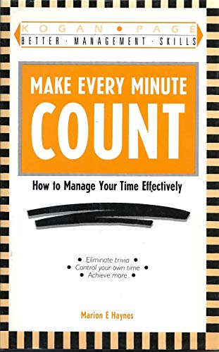 9781850915508: Make Every Minute Count