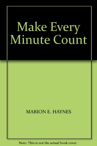 9781850915515: Make Every Minute Count