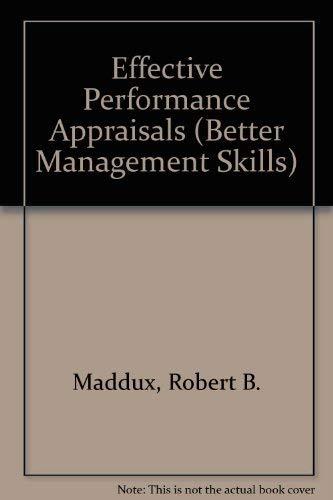 9781850915522: Effective Performance Appraisals (Better Management Skills)