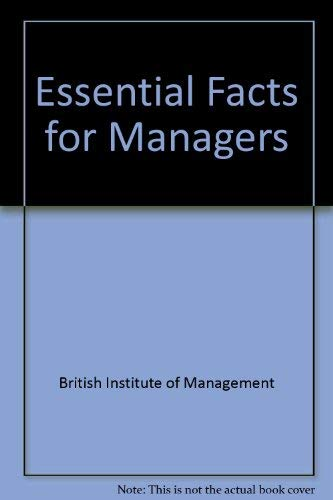 9781850916222: Essential Facts for Managers