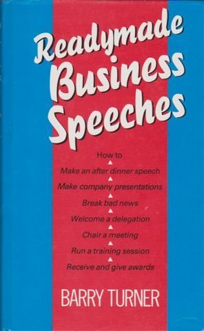 Ready-made Business Speeches: Turner, Barry