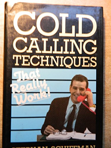 9781850918165: Cold Calling Techniques That Really Work