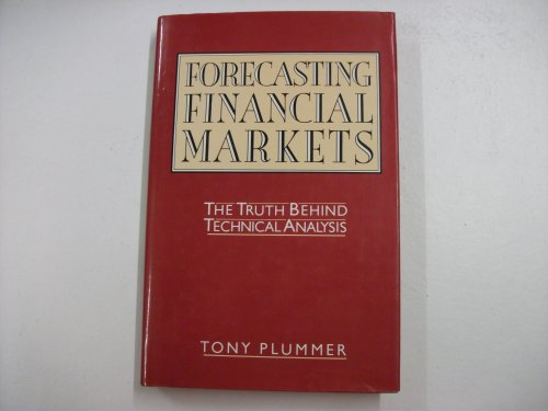 9781850918196: Forecasting Financial Markets: The Truth Behind Technical Analysis