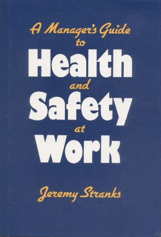 9781850919766: A Manager's Guide to Health and Safety at Work