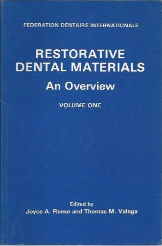 Restorative Dental Materials: v. 1: An Overview