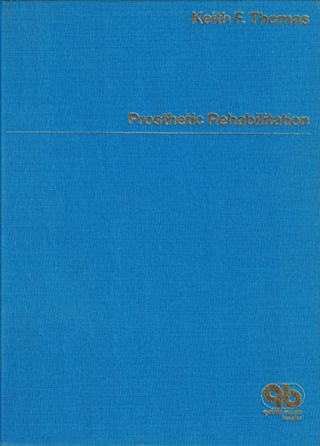 Prosthetic Rehabilitation: Keith F. Thomas