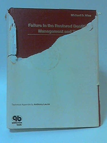9781850970330: Failure in the Restored Dentition: Management and Treatment