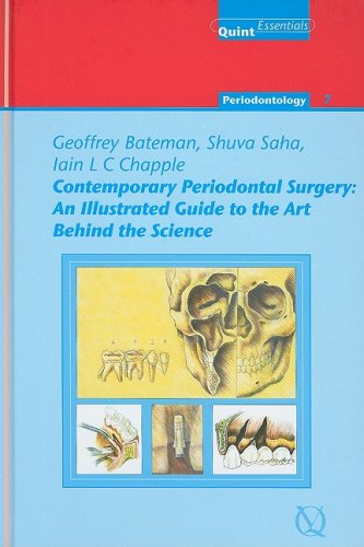 9781850971238: Contemporary Periodontal Surgery: An Illustrated Guide to the Art Behind the Science (Quintessentials of Dental Practice 21/ Periodontology) (Quintessentials of Dental Practice 21/ Periondontology)