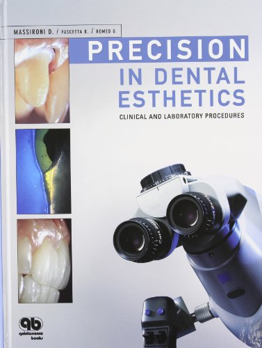 9781850971634: Precision in Dental Esthetics: Clinical and Laboratory Procedures