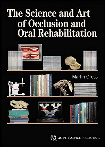 9781850972150: The Science and Art of Occlusion and Oral Rehabilitation