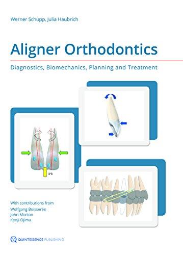 9781850972846: Aligner Orthodontics: Diagnostics, Biomechanics, Planning and Treatment