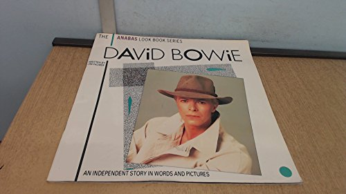 David Bowie -- (The Anabas Look Book Series) -- An Independent Story in Words and Pictures: Palmer,...