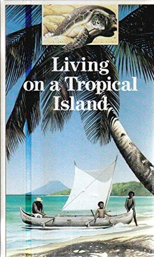 9781851030149: Living on a Tropical Island