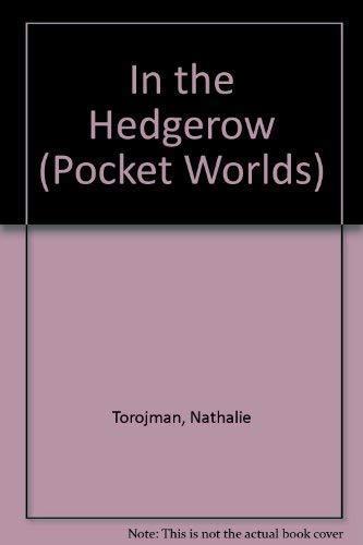 In the Hedgerow (Pocket Worlds): Torojman, Nathalie