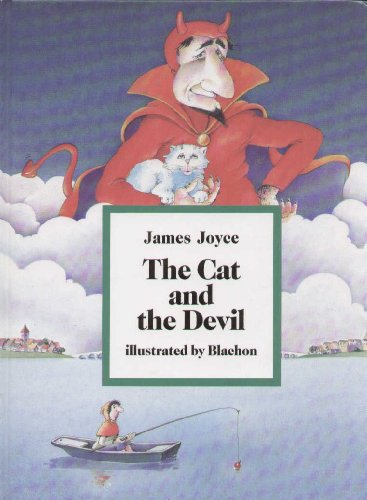 The Cat and the Devil: Joyce, James (illustrated
