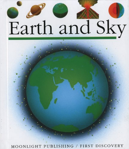 9781851031108: Earth and Sky (First Discoveries)