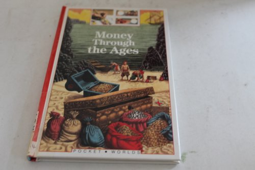 Money Through the Ages (Pocket Worlds. Human: Catherine de Sairigne,