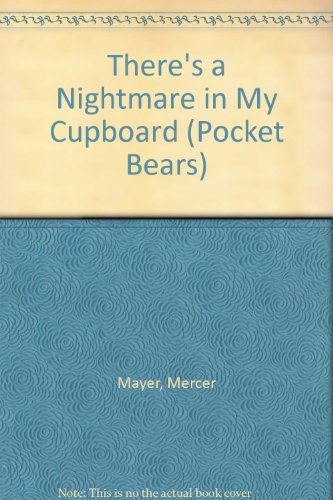 9781851031191: There's a Nightmare in My Cupboard (Pocket Bears)