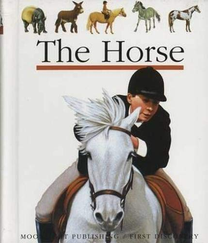 9781851031528: The Horse (First Discovery Series)