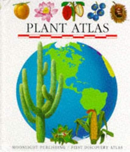 9781851032280: Atlas of Plants (First Discovery/Atlas S.)