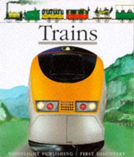 9781851032327: Trains (First Discovery Series)