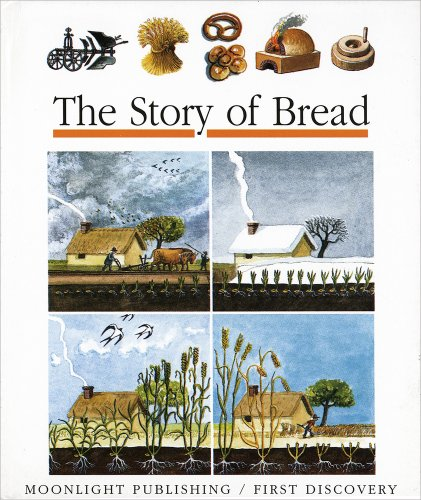 9781851032600: The Story of Bread (First Discovery)