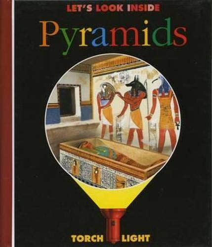 9781851032877: Let's Look Inside Pyramids (First Discovery/Torchlight)