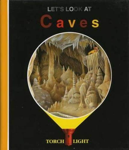 9781851032891: Let's Look at Caves (First Discovery/Torchlight)