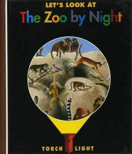 9781851033331: Let's Look at the Zoo by Night (My First Discoveries Torchlight)