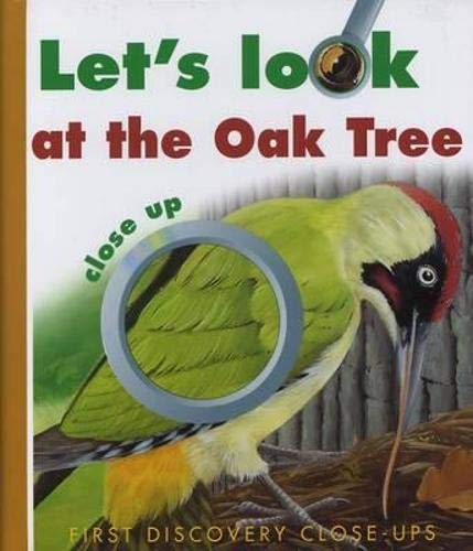 9781851033522: Let's Look at the Oak Tree (First Discovery Close-up)