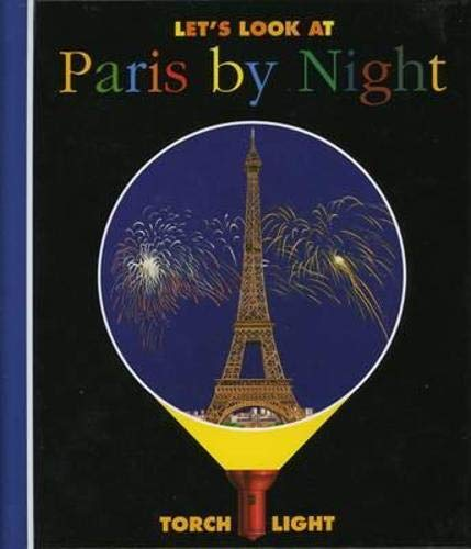 Let's Look at Paris by Night: Torchlight (First Discovery/Torchlight)
