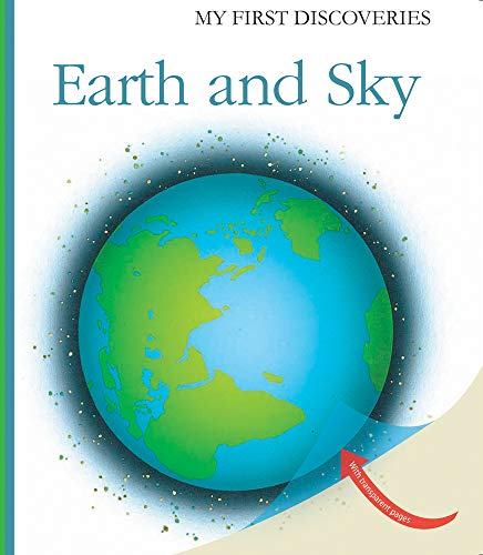 9781851034307: Earth and Sky (My First Discoveries)
