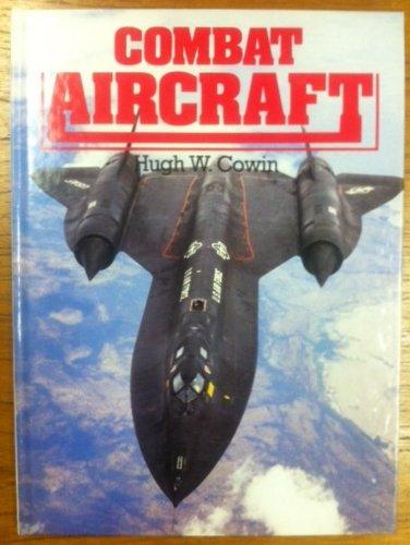 9781851060061: Combat Aircraft